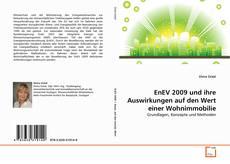 Bookcover of EnEV 2009 und ihre Auswirkungen auf den Wert einer Wohnimmobilie