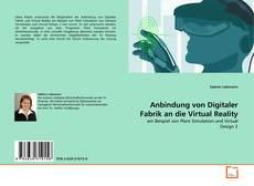 Buchcover von Anbindung von Digitaler Fabrik an die Virtual Reality