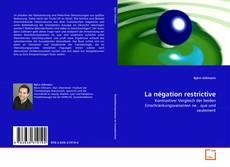 Bookcover of La négation restrictive