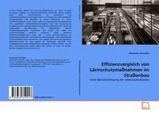 Portada del libro de Effizienzvergleich von Lärmschutzmaßnahmen im Straßenbau