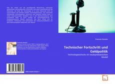 Portada del libro de Technischer Fortschritt und Geldpolitik