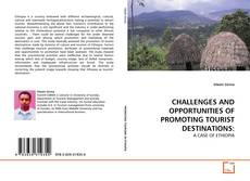 Bookcover of CHALLENGES AND OPPORTUNITIES OF PROMOTING TOURIST DESTINATIONS: