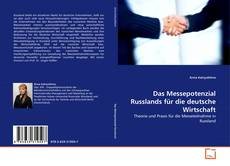 Das Messepotenzial Russlands für die deutsche Wirtschaft kitap kapağı