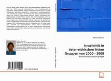 Bookcover of Israelkritik in österreichischen linken Gruppen von 2000 - 2009