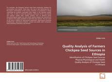 Bookcover of Quality Analysis of Farmers Chickpea Seed Sources in Ethiopia