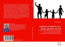 Bookcover of Analysis of referrals to a cancer genetics service