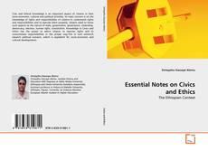 Borítókép a  Essential Notes on Civics and Ethics - hoz