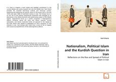 Обложка Nationalism, Political Islam and the Kurdish Question in Iran