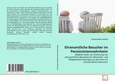 Capa do livro de Ehrenamtliche Besucher im Pensionistenwohnheim