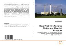 Capa do livro de Novel Predictive Tools for Oil, Gas and Chemical Industries