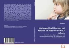 Обложка Kindeswohlgefährdung bei Kindern im Alter von 0 bis 3 Jahren