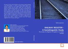 Обложка RAILWAY REGISTER - A Sociolinguistic Study