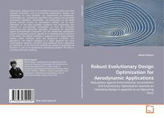 Copertina di Robust Evolutionary Design Optimization for Aerodynamic Applications