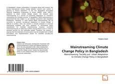 Capa do livro de Mainstreaming Climate Change Policy in Bangladesh