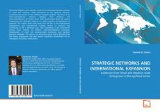 Bookcover of STRATEGIC NETWORKS AND INTERNATIONAL EXPANSION