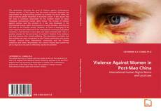 Violence Against Women in Post-Mao China的封面