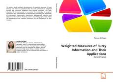 Bookcover of Weighted Measures of Fuzzy Information and Their Applications