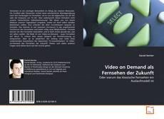 Обложка Video on Demand als Fernsehen der Zukunft