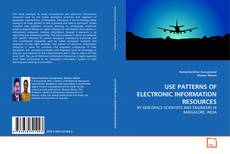 Bookcover of USE PATTERNS OF ELECTRONIC INFORMATION RESOURCES