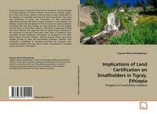 Borítókép a  Implications of Land Certification on Smallholders in Tigray, Ethiopia - hoz