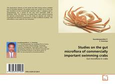 Bookcover of Studies on the gut microflora of commercially important swimming crabs