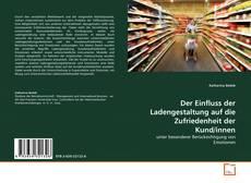 Borítókép a  Der Einfluss der Ladengestaltung auf die Zufriedenheit der Kund/innen - hoz