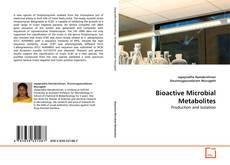 Bioactive Microbial Metabolites的封面