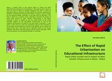 Couverture de The Effect of Rapid Urbanisation on Educational Infrastructure