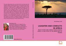 Bookcover of LAUGHTER AND CONFLICTS IN AFRICA