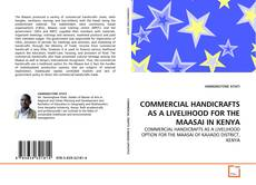 Capa do livro de COMMERCIAL HANDICRAFTS AS A LIVELIHOOD FOR THE MAASAI IN KENYA