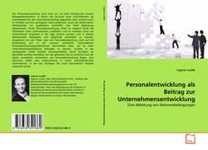 Обложка Personalentwicklung als Beitrag zur Unternehmensentwicklung