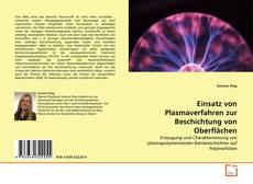 Bookcover of Einsatz von Plasmaverfahren zur Beschichtung von Oberflächen