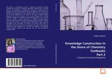 Knowledge Construction in the Genre of Chemistry Textbooks Part 2 kitap kapağı