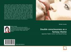 Copertina di Double consciousness as a fantasy theme
