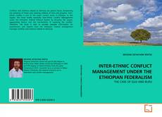 Copertina di INTER-ETHNIC CONFLICT MANAGEMENT UNDER THE  ETHIOPIAN FEDERALISM