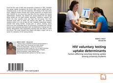HIV voluntary testing uptake determinants的封面