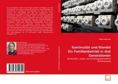 Kontinuität und Wandel Ein Familienbetrieb in drei Generationen kitap kapağı