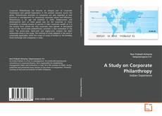 Borítókép a  A Study on Corporate Philanthropy - hoz