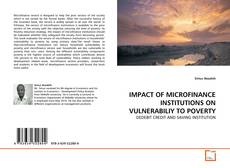 Buchcover von IMPACT OF MICROFINANCE INSTITUTIONS ON VULNERABILIY TO POVERTY
