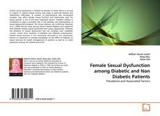 Bookcover of Female Sexual Dysfunction among Diabetic and Non Diabetic Patients