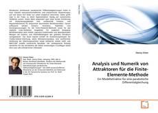 Bookcover of Analysis und Numerik von Attraktoren für die Finite-Elemente-Methode
