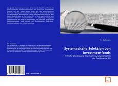Bookcover of Systematische Selektion von Investmentfonds