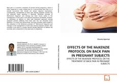Bookcover of EFFECTS OF THE McKENZIE PROTOCOL ON BACK PAIN IN PREGNANT SUBJECTS