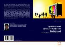 Buchcover von Spielfilm- und Serienproduktion in Deutschland