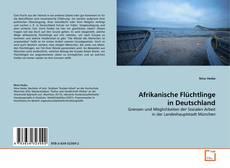 Bookcover of Afrikanische Flüchtlinge in Deutschland
