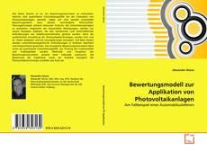 Bewertungsmodell zur Applikation von Photovoltaikanlagen kitap kapağı