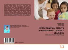 Bookcover of METACOGNITION AFFECTS IN ENHANCING STUDENT'S LEARNING