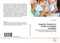 Bookcover of Linguistic Contents in Grades 5-8 English Textbooks