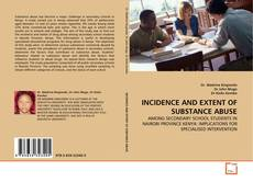 Обложка INCIDENCE AND EXTENT OF SUBSTANCE ABUSE