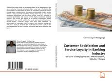 Обложка Customer Satisfaction and Service Loyalty in Banking Industry